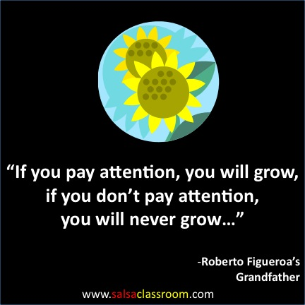 Pay Attention and You Will Grow